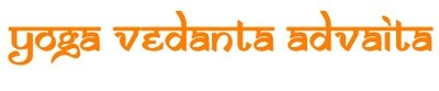 Yoga Vedanta Advaita